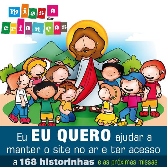 Missa com crianças - Historinhas e missa completa com todos comentários